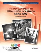 Image de The Development of Metallurgy in Canada since 1900