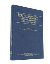 Porphyry Deposits of the Northwestern Cordillera of North America: A 25-Year Update